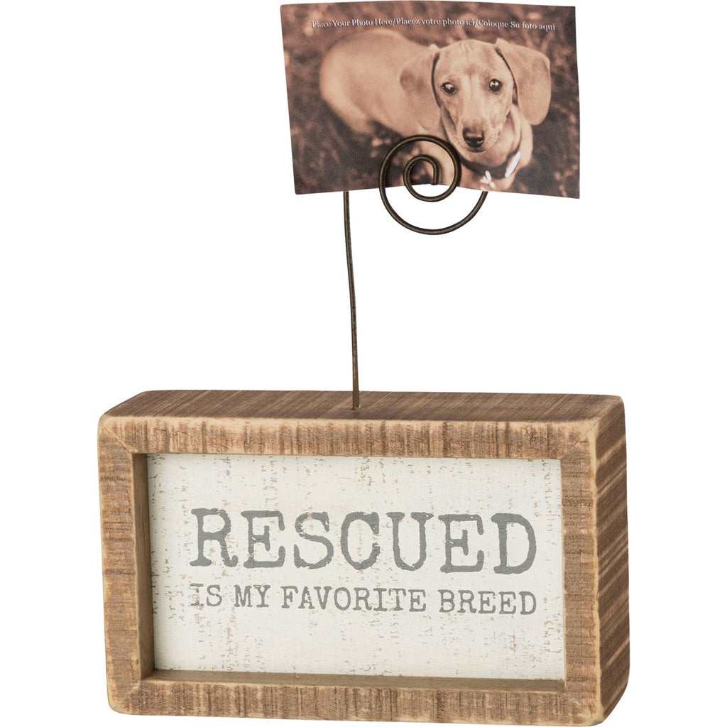 Rescued is my favorite breed picture holder - Gift Shop Wrought 'n Apples