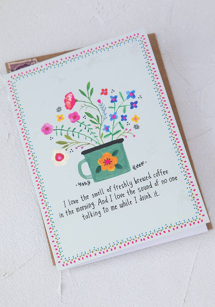 Card I love the smell of freshly brewed coffee in the morning - Gift Shop Wrought 'n Apples