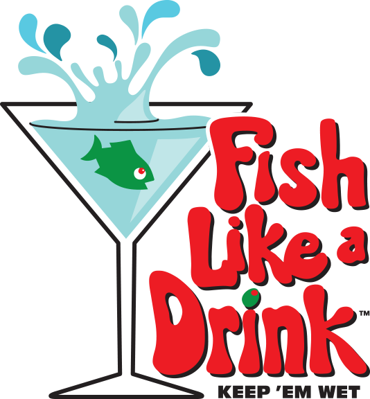 Fish Like a Drink™