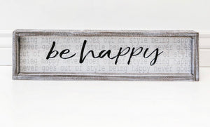 Be Happy Distressed Framed Sign