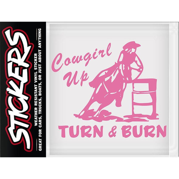 Cowgirl Up - Turn & Burn Sticker Made In Usa -5-1/2 X 5 - Lifestyle