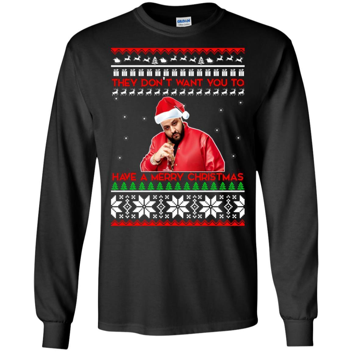 Shop From 1000 Unique Dj Khaled They Dont Want You To Have A Merry