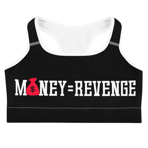 Money is Revenge Sports bra