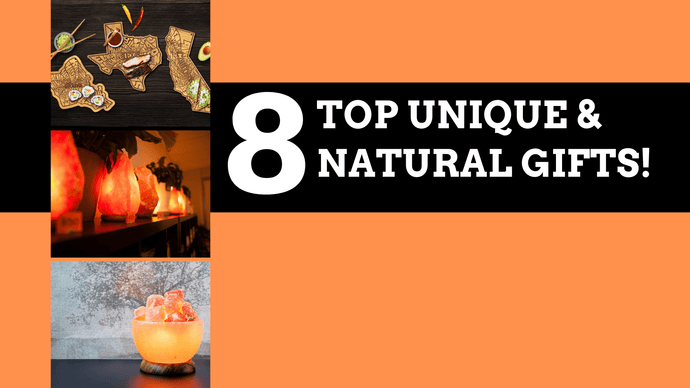 8 Top Unique and Natural Gifts for 2019