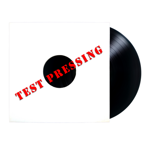 Test Pressing - INVENTORY