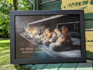 My Hero Wears Mining Boots Framed Print