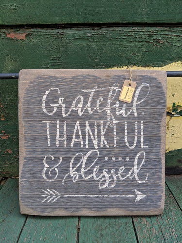 Grateful Thankful & Blessed Handmade Wooden Sign