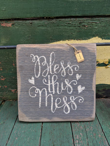 Bless This Mess Handmade Wooden Sign