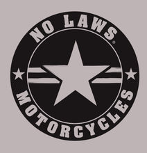 Load image into Gallery viewer, NO LAWS MOTORCYCLES ROUND - NO LAWS MOTORCYCLES