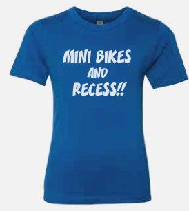 MINI BIKES AND RECESS - KIDS - NO LAWS MOTORCYCLES