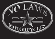 Load image into Gallery viewer, NO LAWS MOTORCYCLES OVAL - NO LAWS MOTO