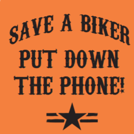 PUT DOWN THE PHONE - NO LAWS MOTORCYCLES