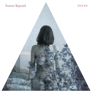INVSN - Forever Rejected EP