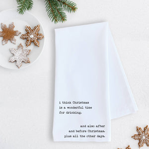 Christmas Is A Wonderful Time Tea Towel