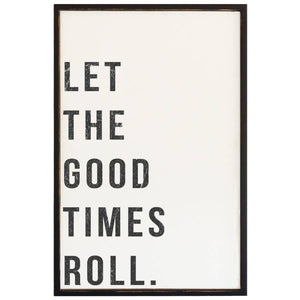 2X3' Let The Good Times Roll - Framed Wood Sign