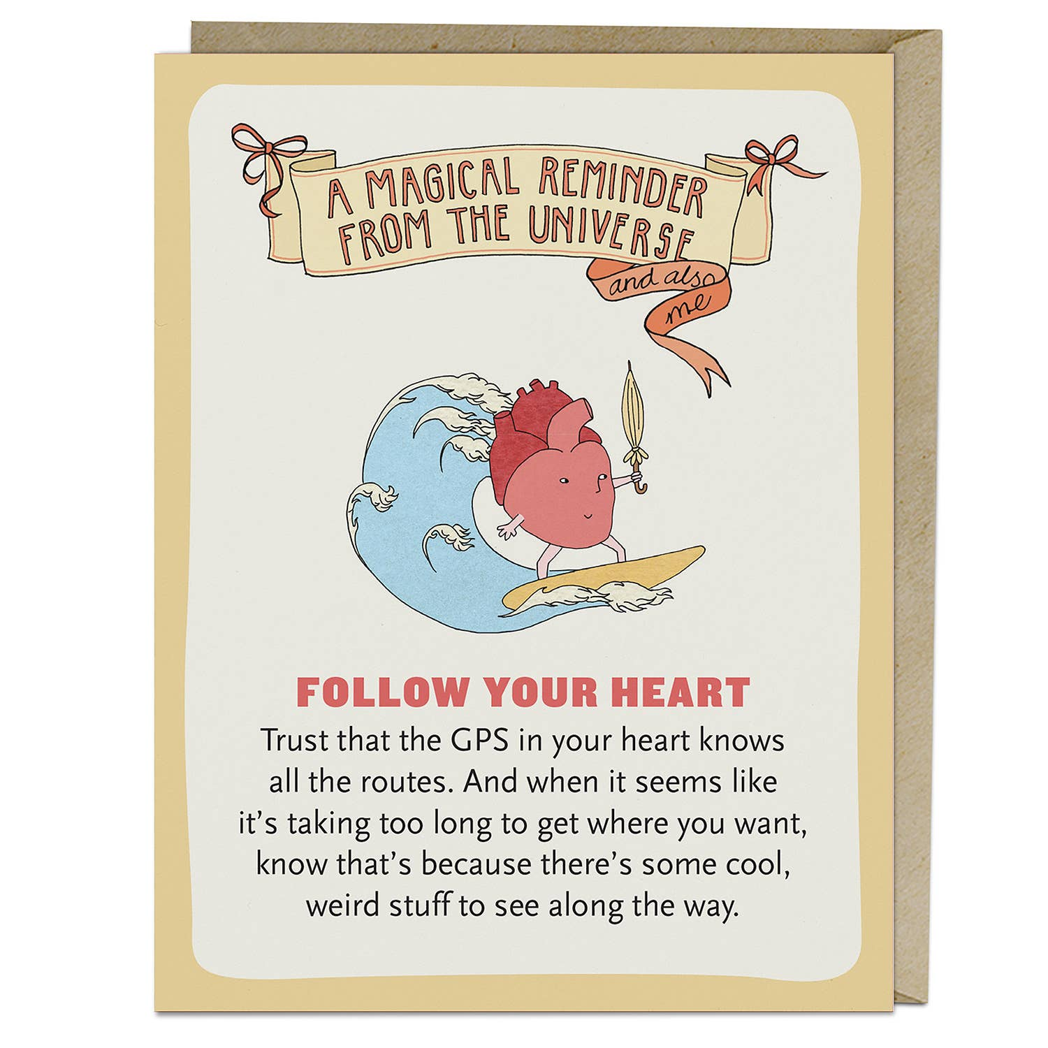 Follow Your Heart Affirmators! Greeting Card