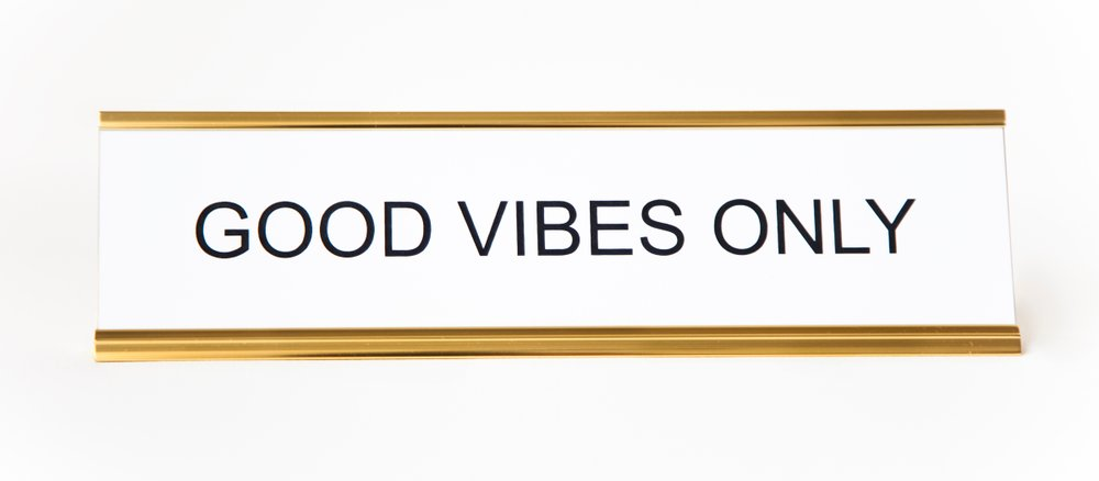 He said, She said - Good Vibes Only Nameplate