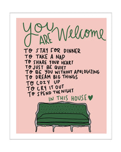 You Are Welcome Print