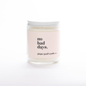 No Bad Days Candle