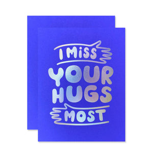 Miss Your Hugs