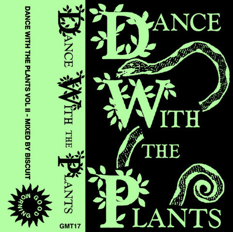 GMT17 - Biscuit - Dance With The Plants II - Cassette