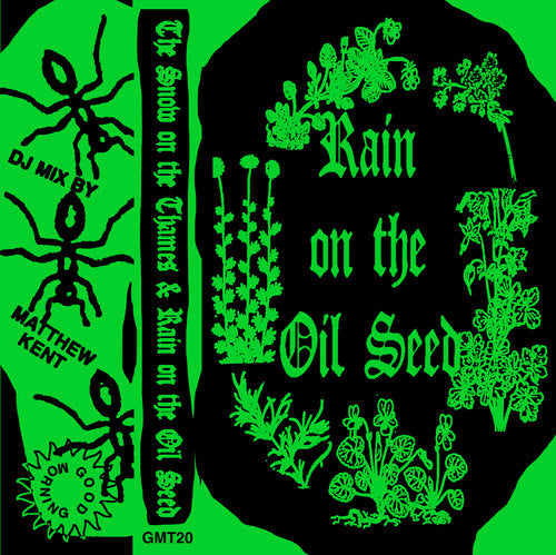 GMT20 - Matthew Kent - Rain On The Oil Seed