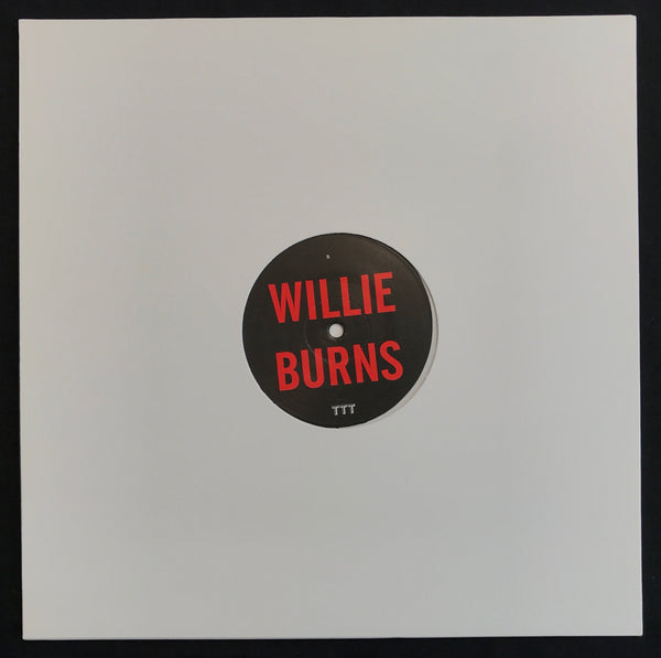 "TTT016 - Willie Burns - Tab Of Acid - 12"" Vinyl"