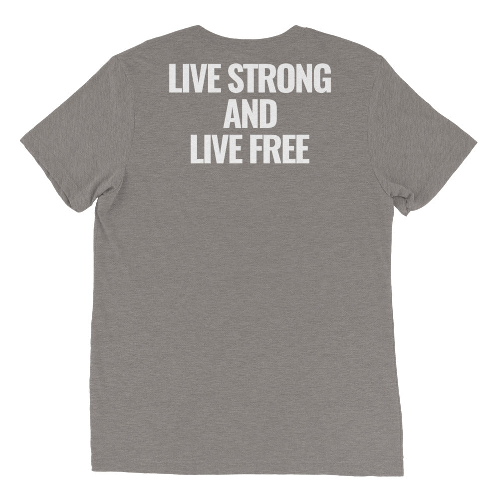 LIVE STRONG AND LIVE FREE