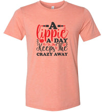 Load image into Gallery viewer, A Lippie a Day Keeps the Crazy Away Adult Tee