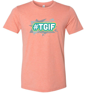 Thank God It's Friday #TGIF Adult Tee