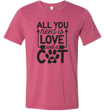 Load image into Gallery viewer, All You Need is Love and a Cat Adult Tee