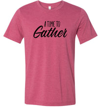 Load image into Gallery viewer, A Time to Gather #1 Adult Tee
