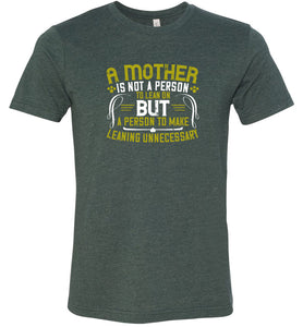 A Mother is Heather Adult Tee