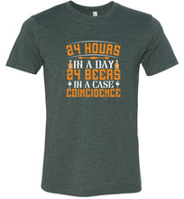 Load image into Gallery viewer, 24 Hours 24 Beers Coincidence Adult Tee