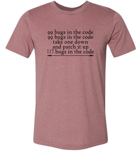 99 Bugs in the Code Adult Tee