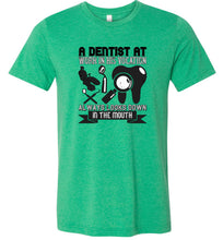 Load image into Gallery viewer, A Dentist at Work in His Vocation Adult Tee
