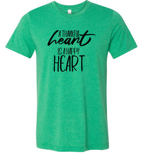 A Thankful Heart is a Happy Heart #2 Adult Tee