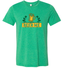 Load image into Gallery viewer, Beer Me #2 Adult Tee