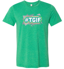 Load image into Gallery viewer, Thank God It's Friday #TGIF Adult Tee