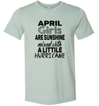 Load image into Gallery viewer, April Girls are Sunshine Adult Tee
