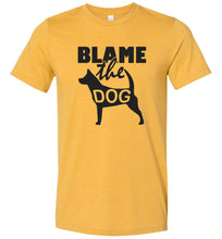 Load image into Gallery viewer, Blame the Dog Adult Tee