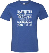 Load image into Gallery viewer, Babysitter Adult Tee