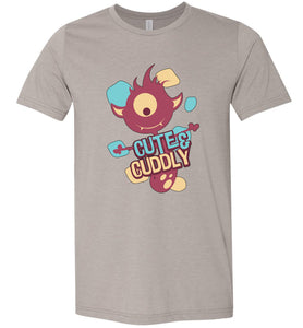 Cute and Cuddly Adult Tee