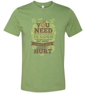 All You Need is Love Adult Tee