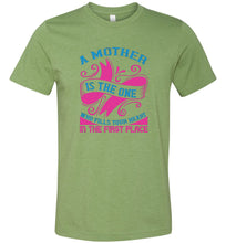 Load image into Gallery viewer, A Mother is the One Who Fills Your Heart Adult Tee