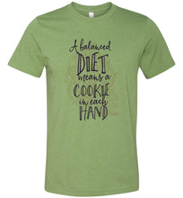 Load image into Gallery viewer, A Balanced Diet Means a Cookie in Each Hand Adult Tee