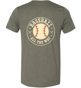 Baseball All The Way #1 Adult Tee