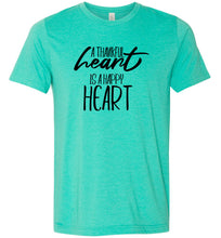 Load image into Gallery viewer, A Thankful Heart is a Happy Heart #2 Adult Tee