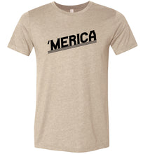 Load image into Gallery viewer, MERICA Adult Tee