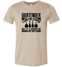 Load image into Gallery viewer, Bartender I Can Fix Stupid Adult Tee